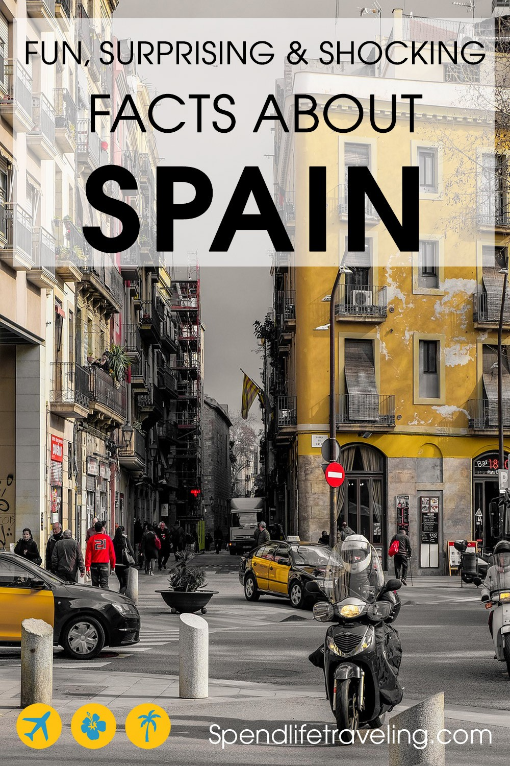 Facts about Spain: some fun, some interesting and some shocking! #funfacts