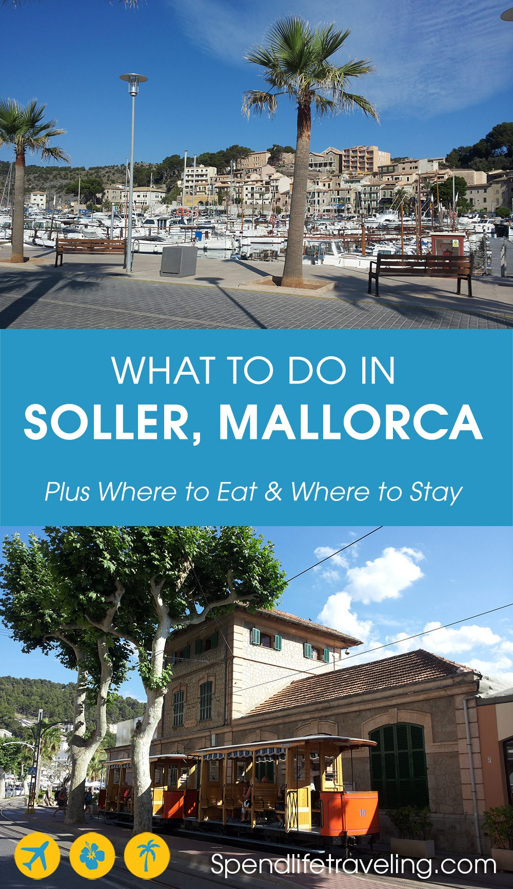 A guide for what to do in Soller