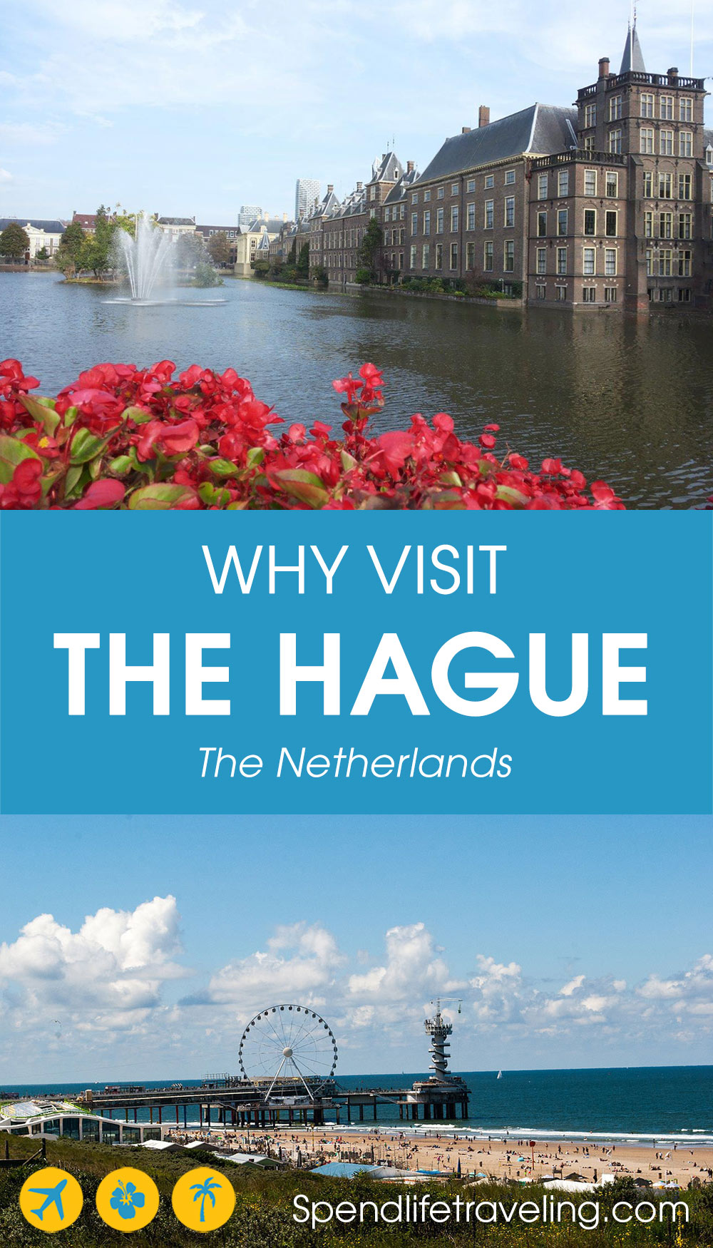 why visit The Hague