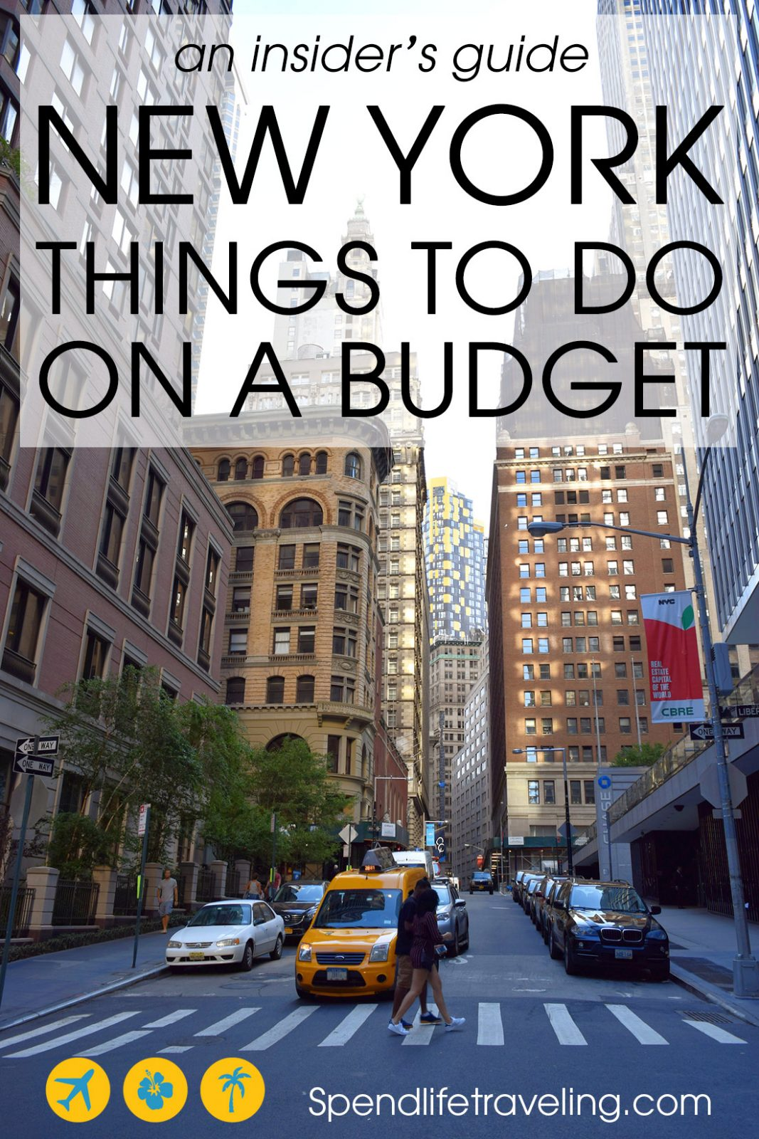 Things to do on a budget in New York City - An insider's guide to what to see & do in NYC