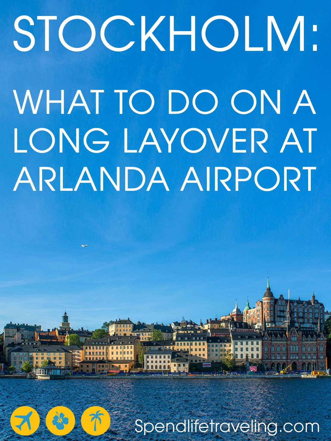 Long layover at Arlanda Airport? Explore Stockholm and enjoy everything the airport has to offer!