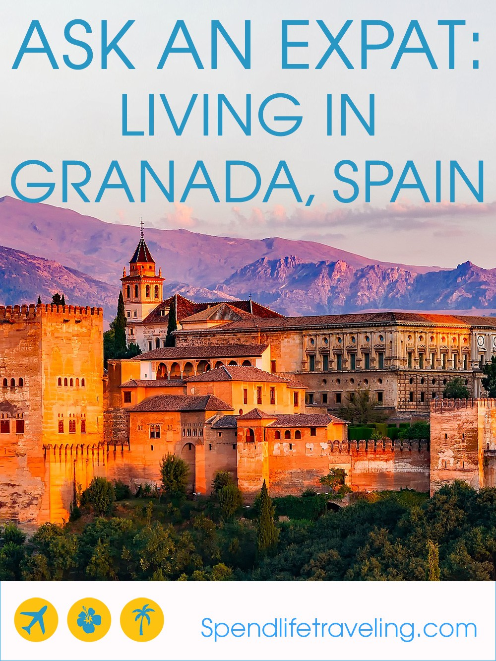 What is Granada really like? Interview with an expat about moving to and living in Granada