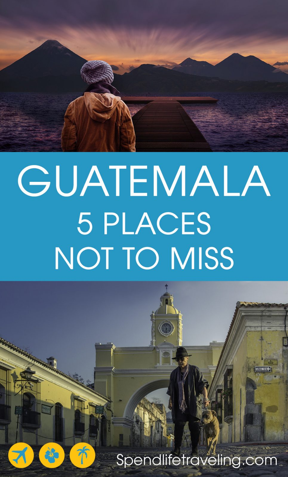 5 Must See Places in Guatemala
