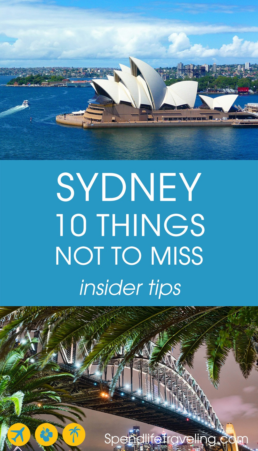 Things you definitely shouldn't miss when traveling to Sydney, Australia. Travel tips from a local.