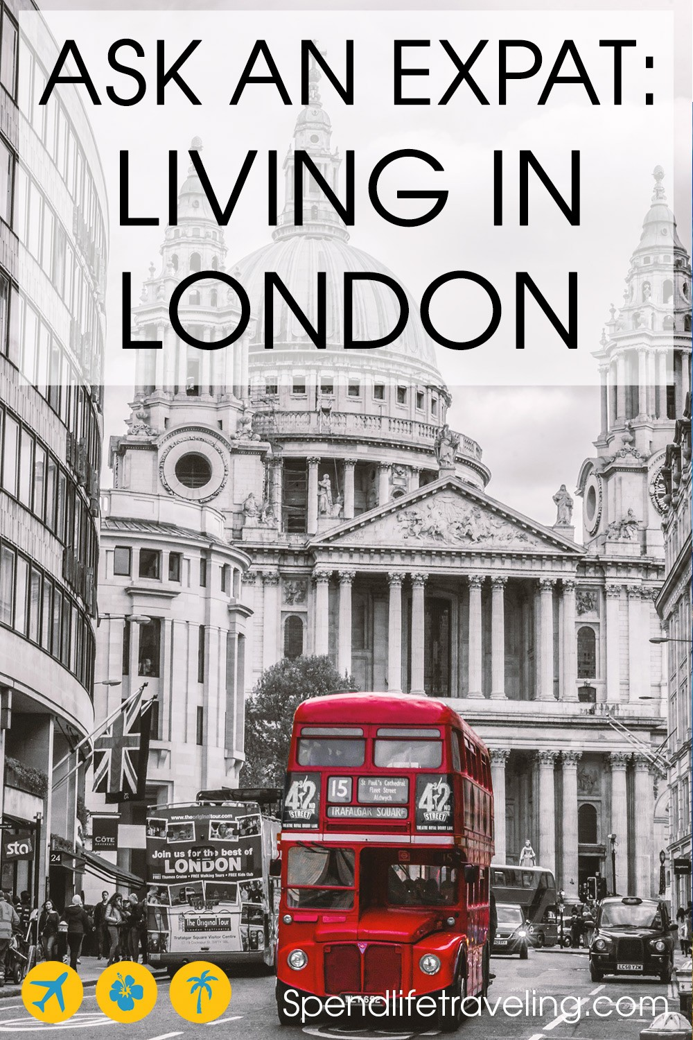 Expat life in London: Interview about moving to and living in London.