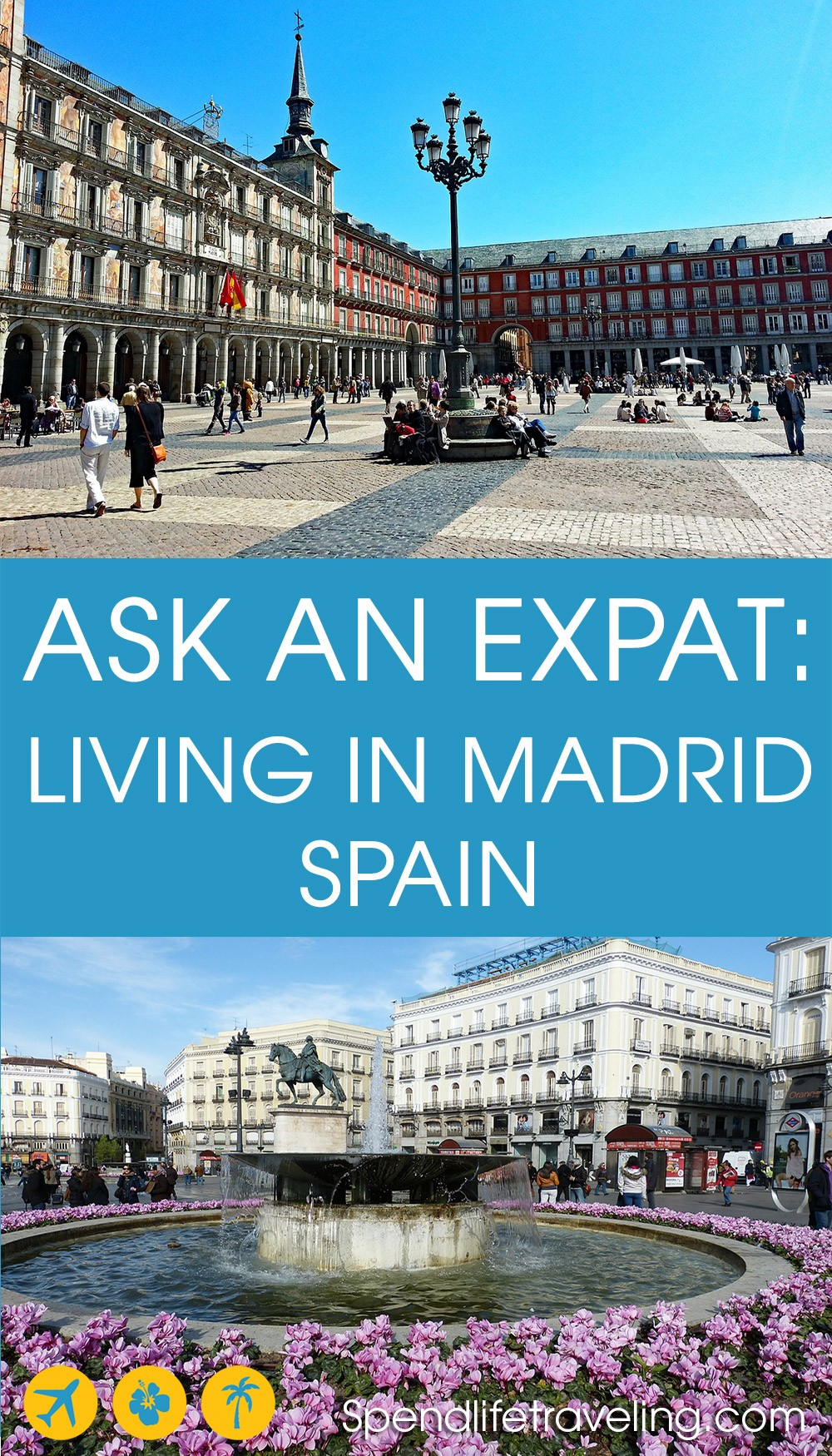 Interview with an expat about what living in Madrid is like