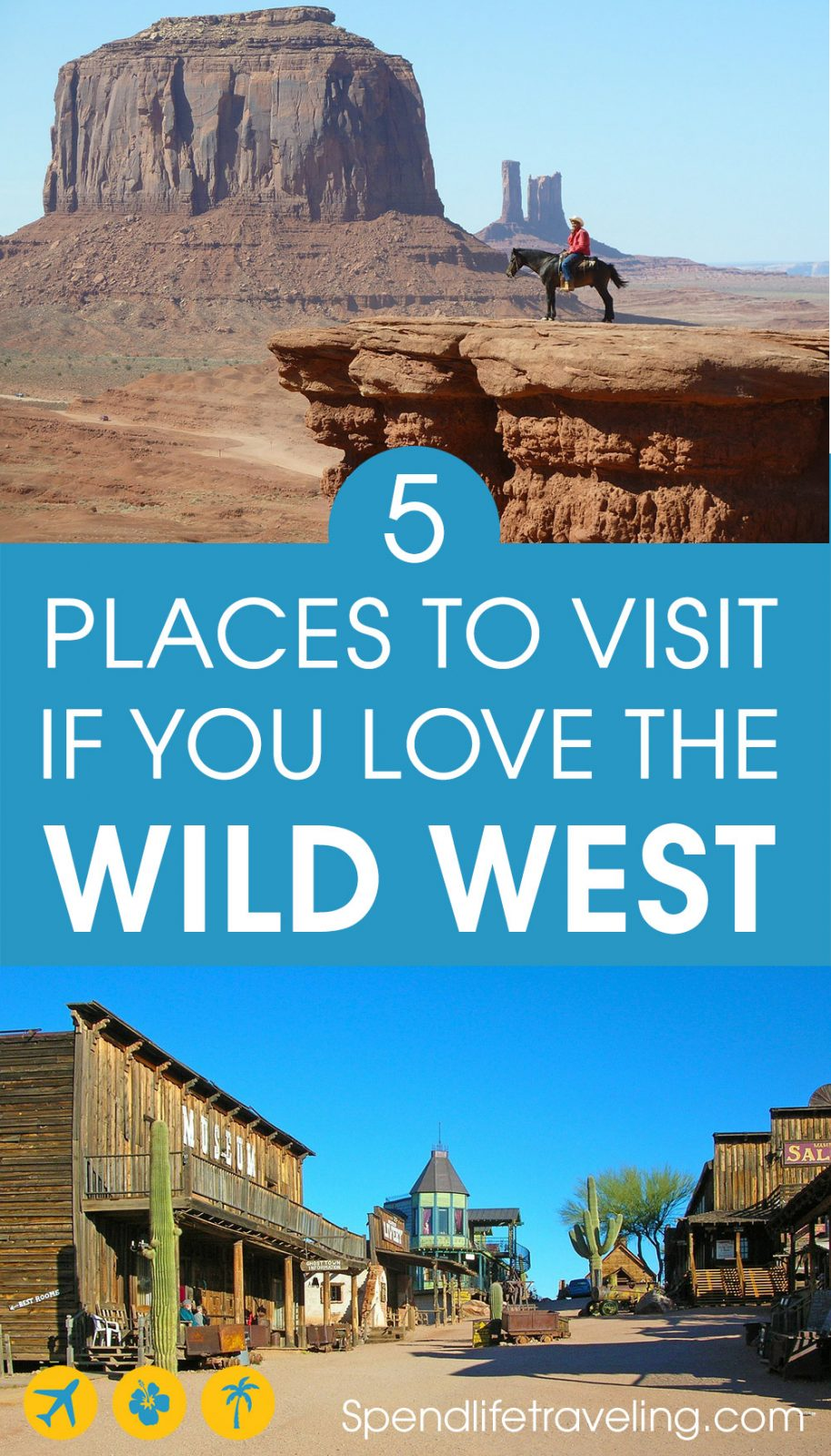 5 Places You Should Visit in The USA if You Love The Wild West.