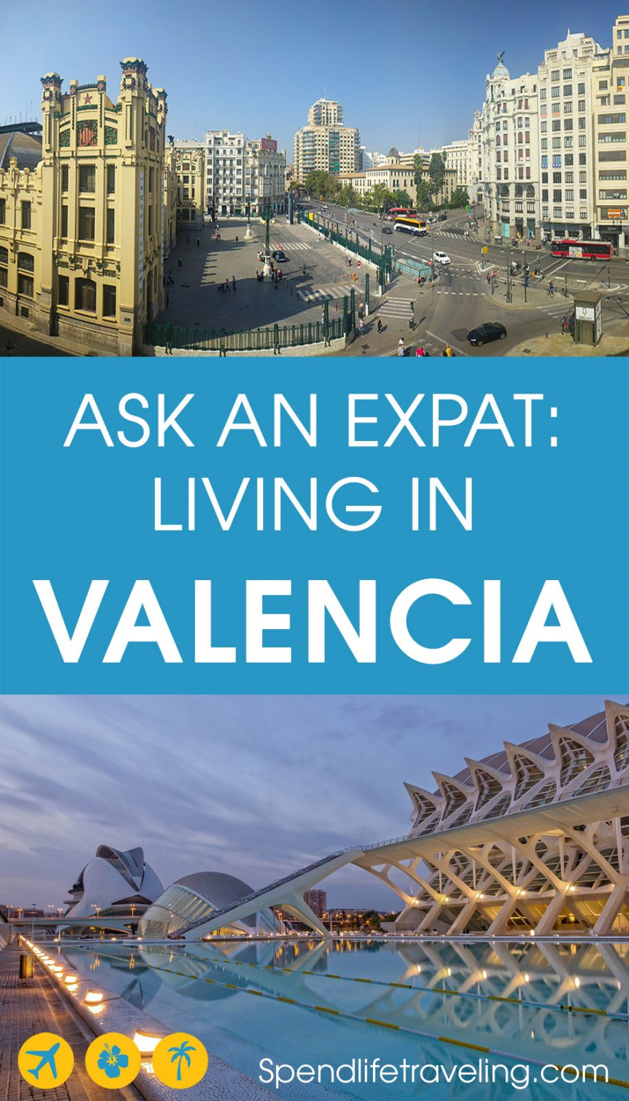 What is it like to move to Valencia, Spain? Interview with an expat in Valencia about moving to and living in this Mediterranean city. #Valencia #expat #expatlife #movetoSpain #liveinSpain