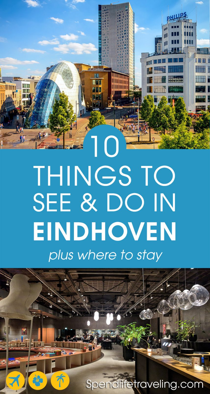 What to see, what to do and where to stay in Eindhoven for the perfect city break.