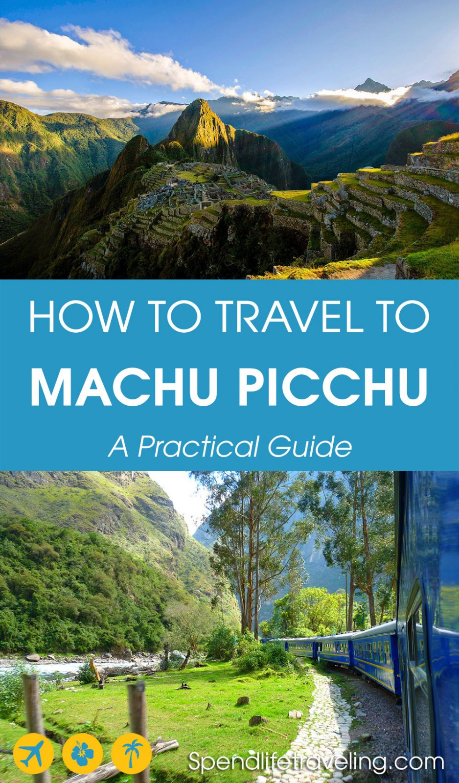 a guide for how to get to Machu Picchu