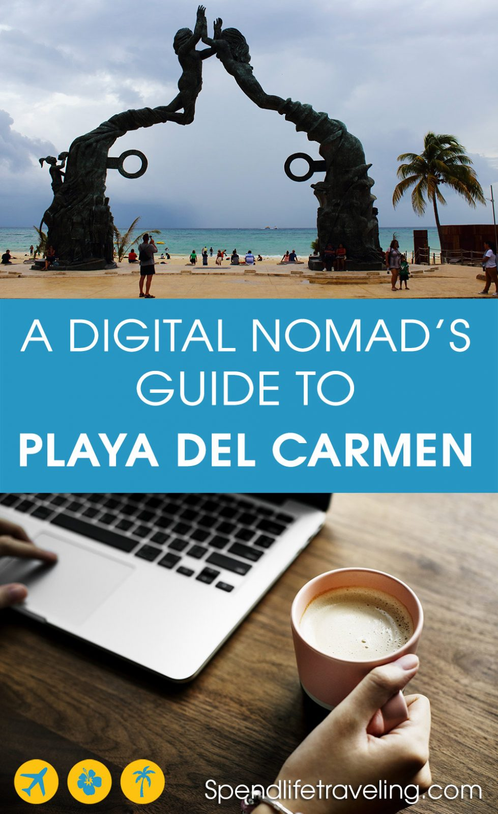 a digital nomad's guide to Playa del Carmen