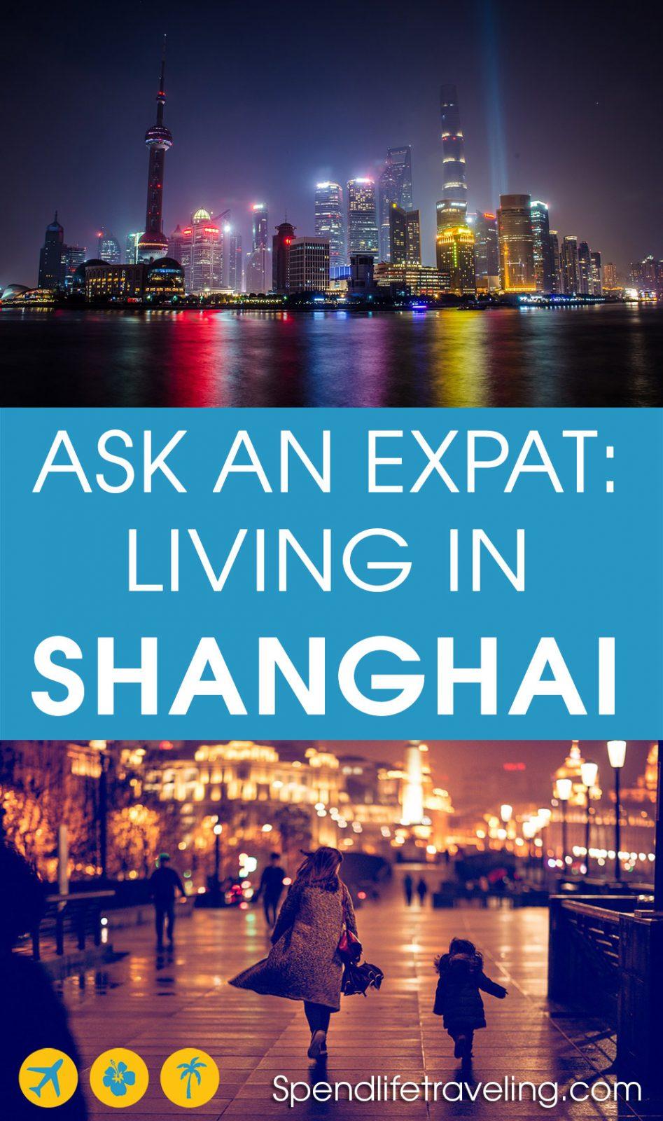 an expat living in Shanghai