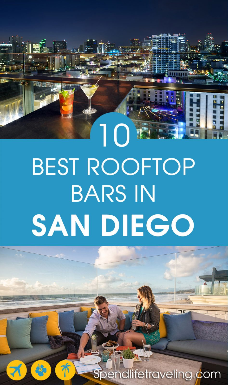A list and review of 10 of the best rooftop bars in San Diego, California.