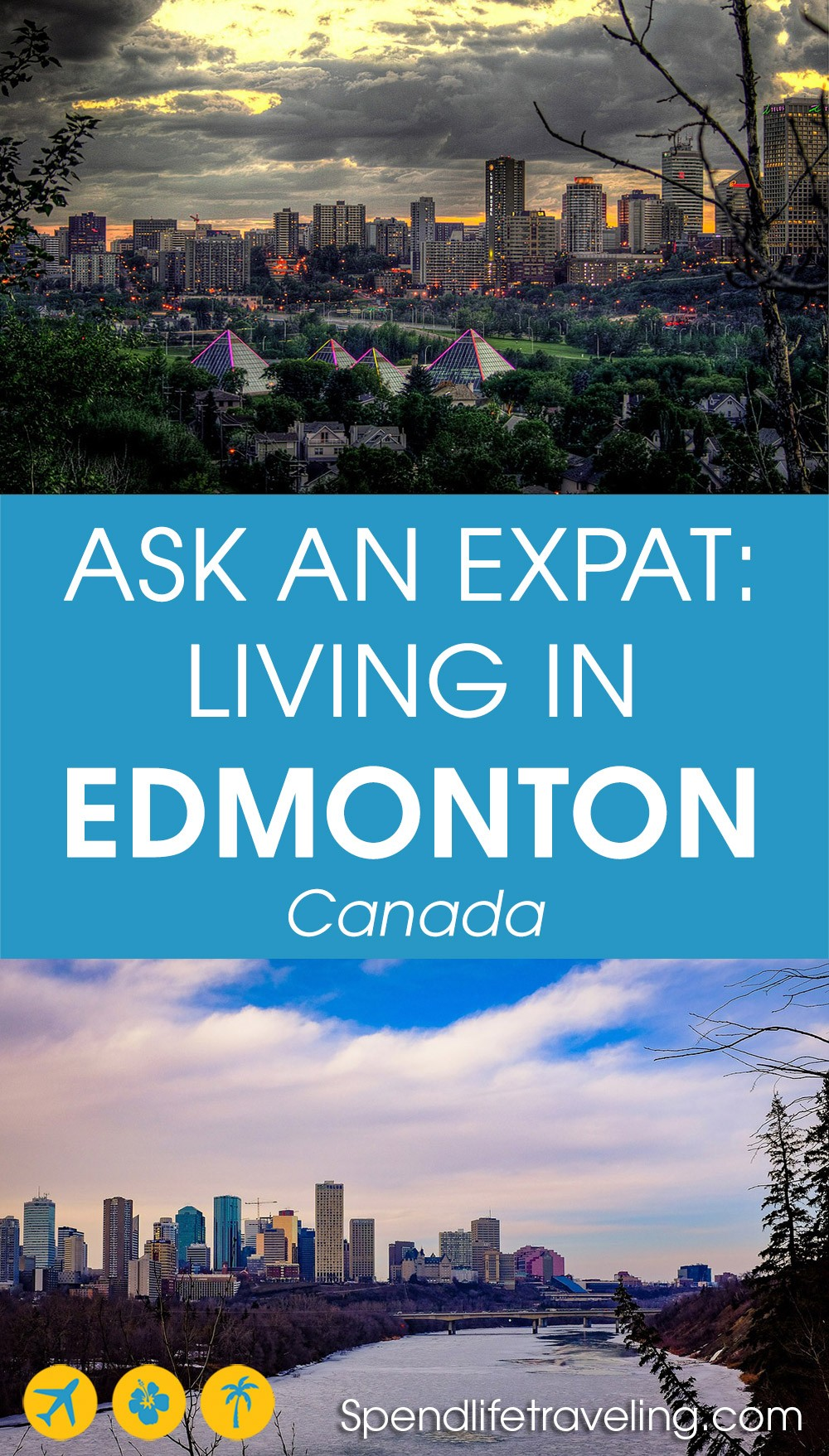 moving to and living in Edmonton, Canada