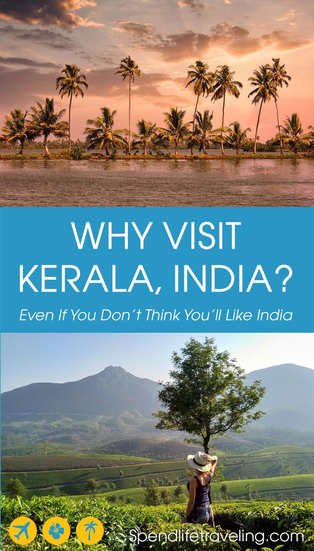 why to visit Kerala