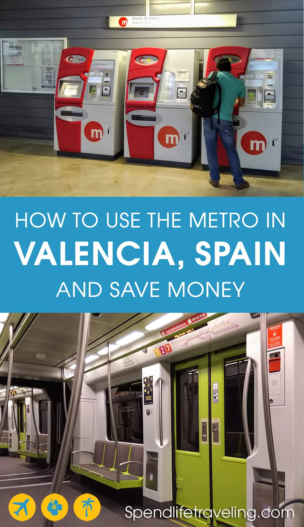 how to use the metro in Valencia the cheapest and easiest way