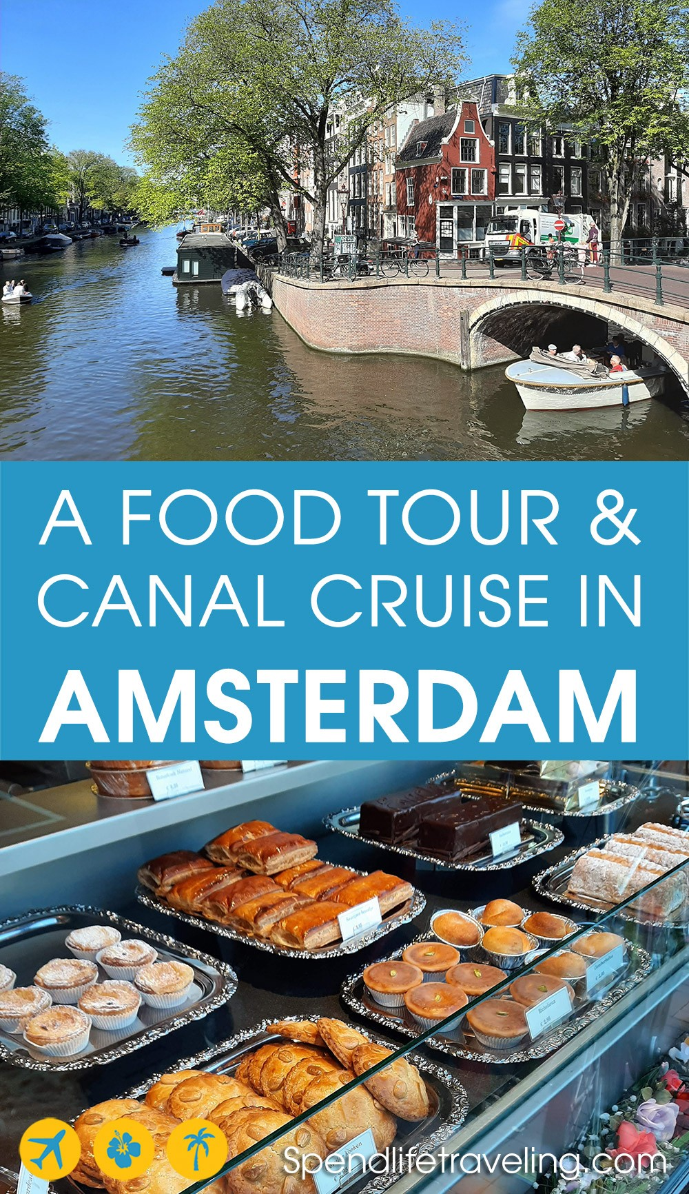 Looking for interesting tours in #Amsterdam? Check out this food tour and canal cruise! #foodtour #Amsterdamtours #Amsterdamactivities