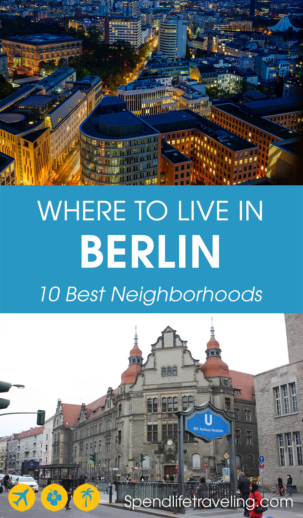 a list of the best beighborhoods in Berlin to live