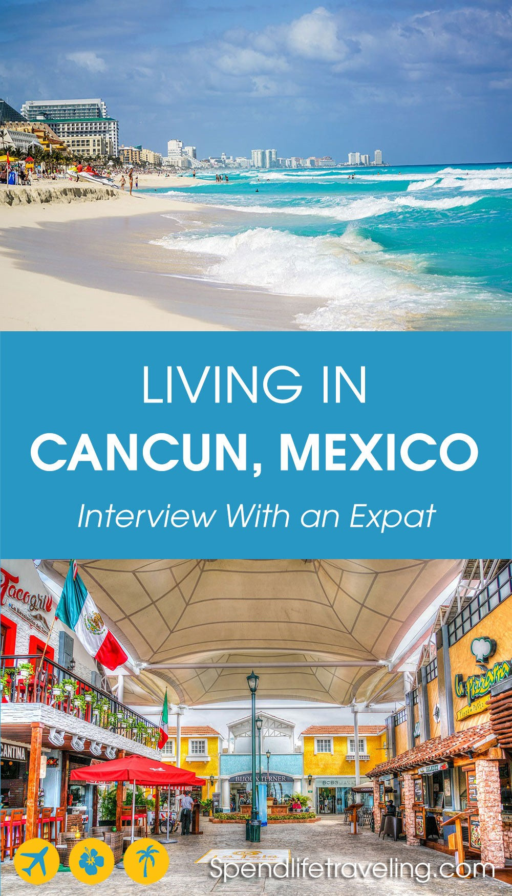 interview about moving to and living in Cancun