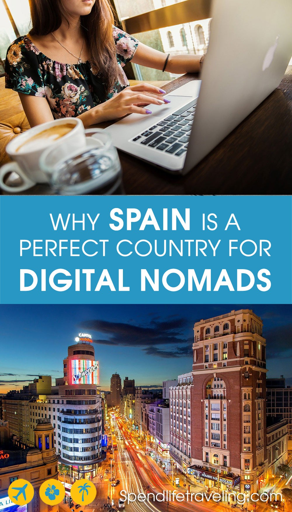 Why Spain is great for working remotely