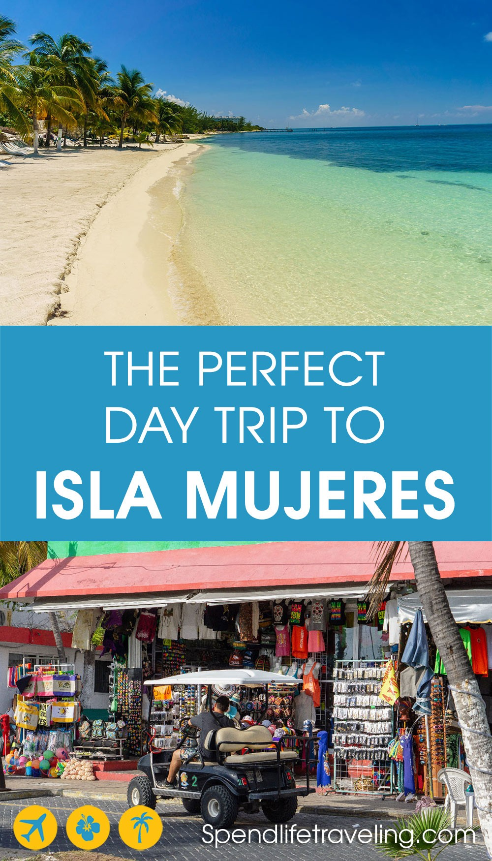 the perfect Isla Mujeres day trip
