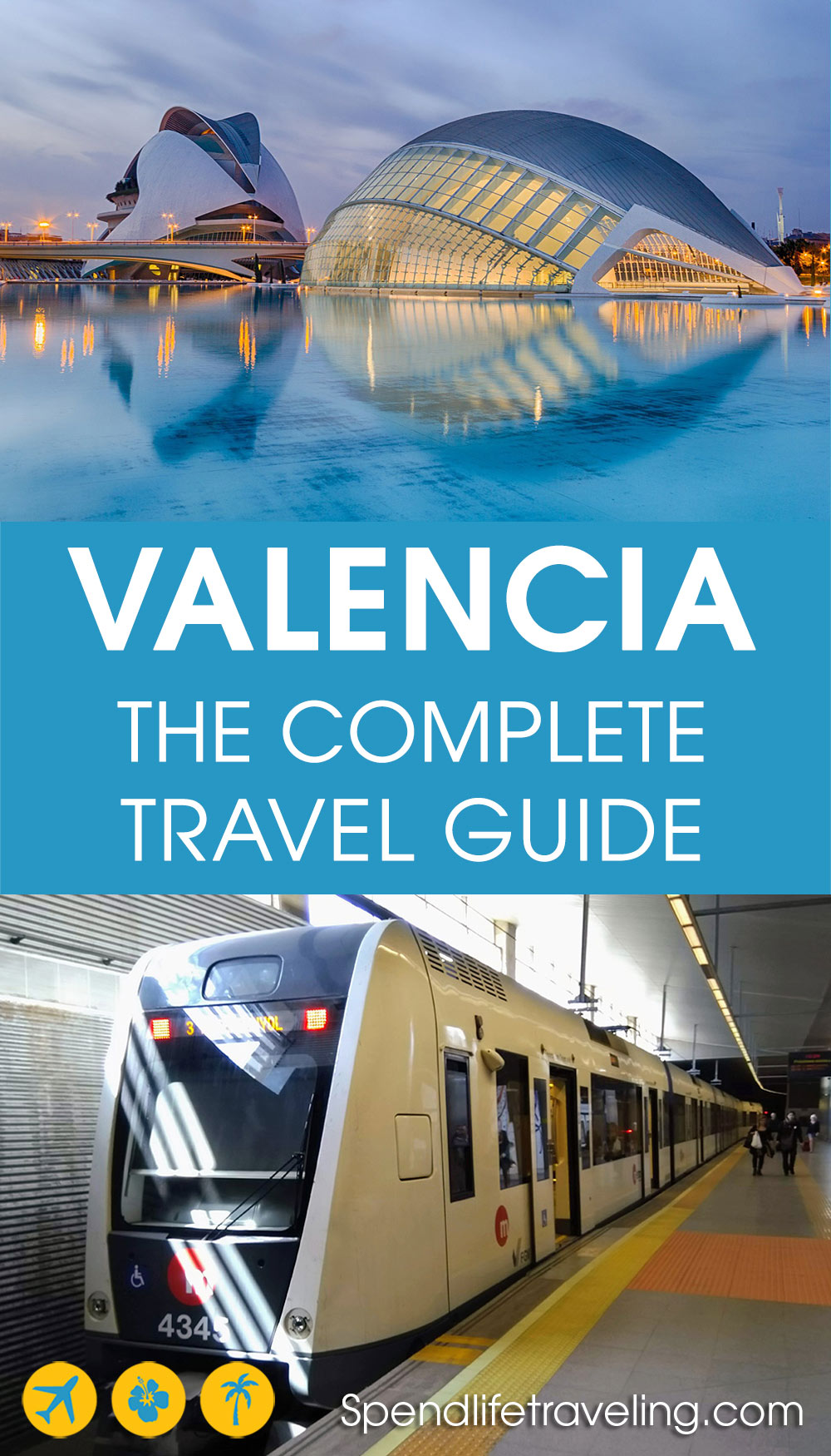 a Valencia travel guide