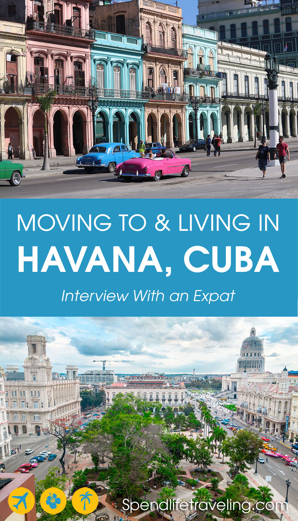 moving to and living in Havana, Cuba