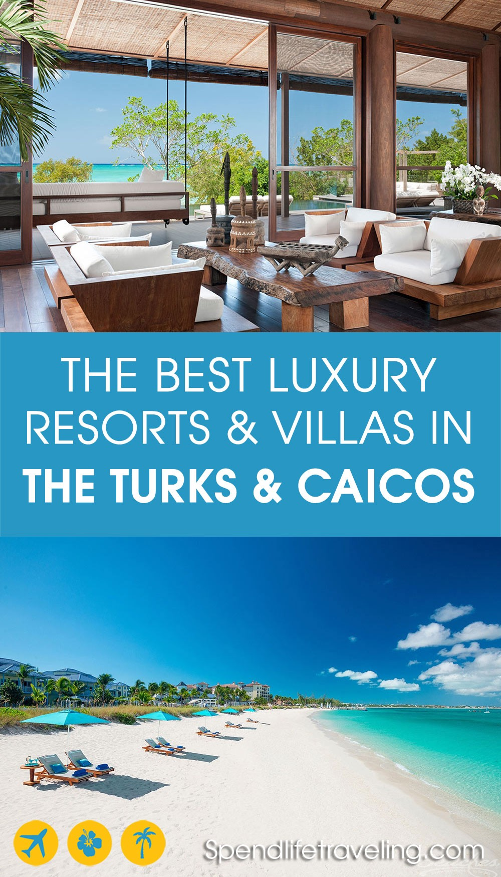 the best luxury resorts and villas in the Turks and Caicos Islands
