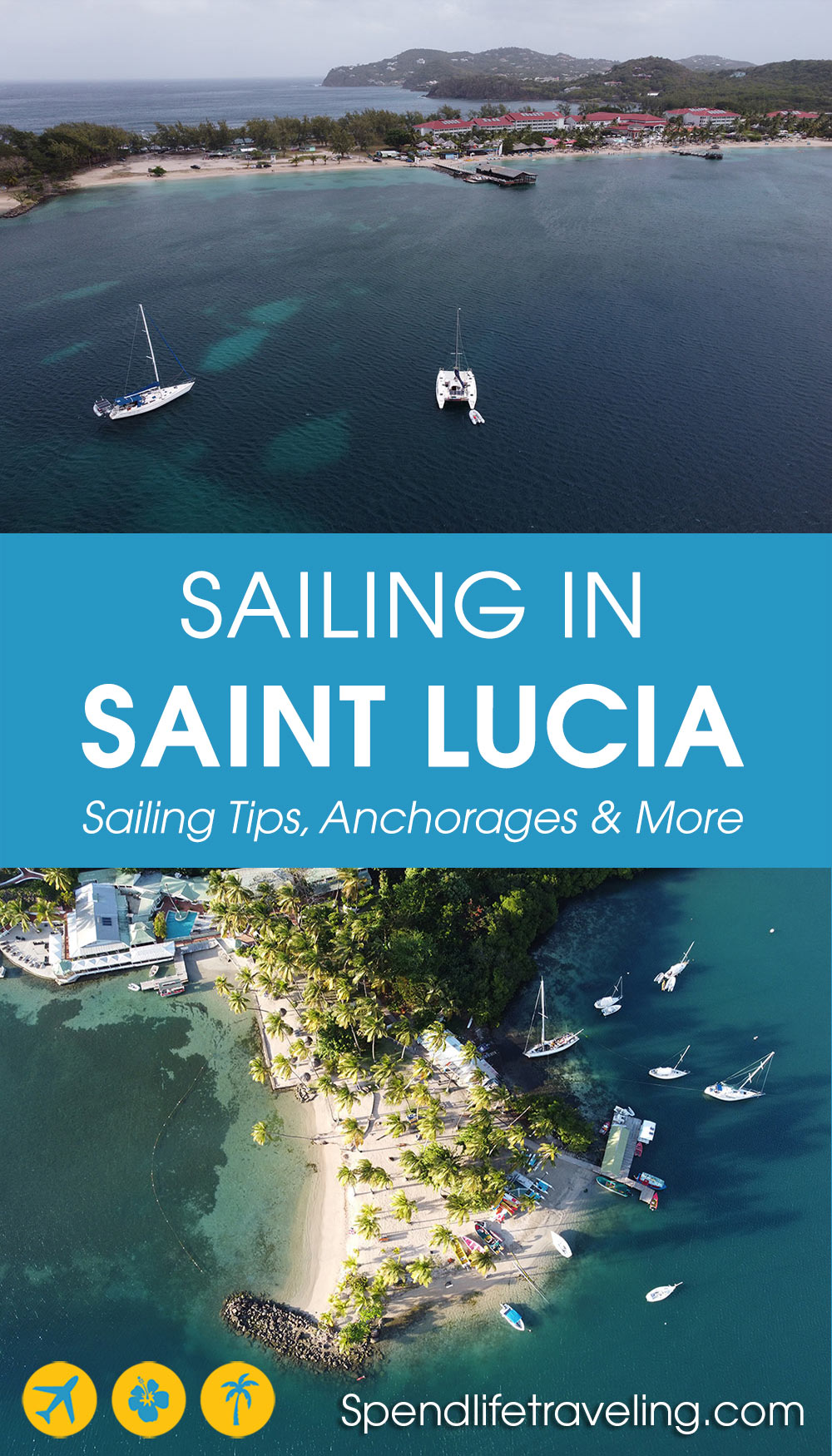 Practical guide to sailing in Saint Lucia