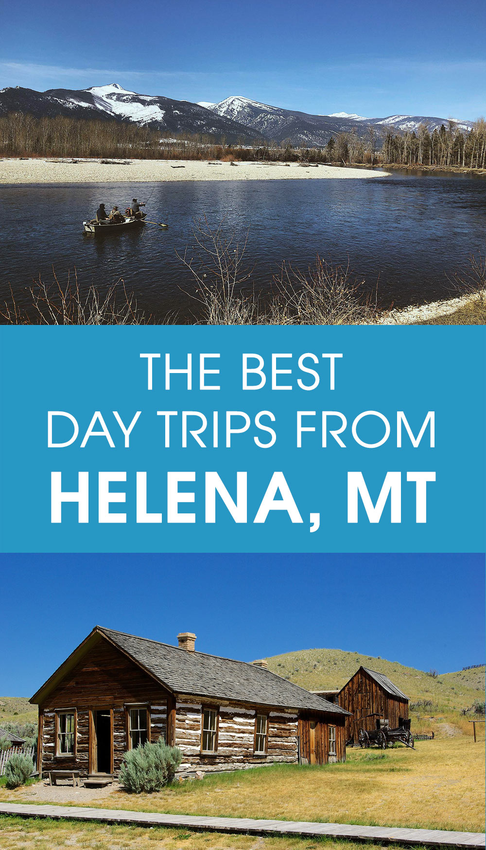 the best day trips from Helena, MT